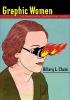 Chute, Hillary,Graphic Women - Life Narrative and Contemporary Comics