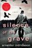Indridason, Arnaldur          ,  Scudder, Bernard,Silence of the Grave