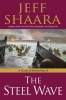 Shaara, Jeff,The Steel Wave