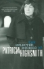 Highsmith, Patricia,The Selected Stories of Patricia Highsmith
