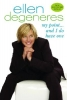 Degeneres, Ellen,My Point...and I Do Have One