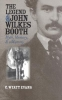 Evans, C. Wyatt,The Legend Of John Wilkes Booth