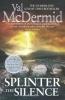 McDermid, Val,Splinter the Silence