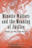 Minette Walters and the Meaning of Justice,Essays on the Crime Novels