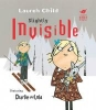 Child, Lauren,Charlie and Lola: Slightly Invisible