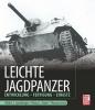 Spielberger, Walter J.,   Doyle, Hilary Louis,   Jentz, Thomas L.,Leichte Jagdpanzer