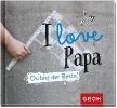 GROH Verlag,I love Papa
