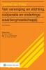 ,<b>Van vereniging & stichting, co?peratie en onderlinge waarborgmaatschappij</b>