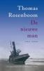 <b>Thomas  Rosenboom</b>,De nieuwe man