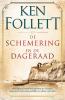 <b>Ken Follett</b>,De schemering en de dageraad