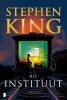 <b>Stephen  King</b>,Het Instituut