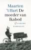 <b>Maarten `t Hart</b>,De moeder van Ikabod
