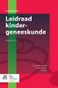 <b>E.J. van de Griendt, A.  Kamerbeek, N.J.  Vet</b>,Leidraad kindergeneeskunde