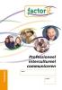 Irma  Kaat,, ,Factor-E SAW klantgericht werken en interculturele communicatie niv. 3/4 Training werkboek + www.factor-e.nl