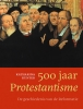 Katharina  Kunter,500 jaar Protestantisme