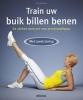 Nina  Winkler,Train uw buik billen benen. De ultieme work-out voor een droomfiguur met coretraining