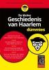 ,De kleine Geschiedenis van Haarlem voor Dummies