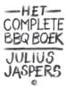 <b>Julius  Jaspers</b>,Het complete BBQ boek
