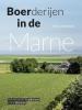 <b>Nina van den Broek</b>,Boerderijen in de Marne