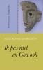 Yosé  Höhne Sparborth,Ik pas niet en God ook