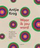 Antjie  Krog, ,Waar ik jou word