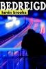 Kevin Brooks,Bedreigd