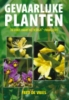 <b>F de Vries</b>,Gevaarlijke Planten