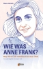 Hans  Ulrich,Wie was Anne Frank?