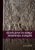 ,Scotland in Early Medieval Europe
