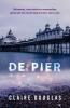 Claire  Douglas ,De pier