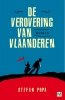 <b>Stefan  Popa</b>,De verovering van Vlaanderen