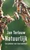 Jan  Terlouw ,Natuurlijk