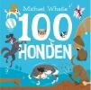 <b>Michael  Whaite</b>,100 Honden