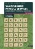 <b>D.R. in `t Veld</b>,Vakopleiding Payroll Services 2018/2019 Opgavenboek