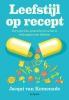 <b>Jacqui van Kemenade</b>,Leefstijl op recept