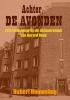 <b>Hubert  Houweling</b>,Achter De Avonden