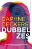 Daphne Deckers ,Dubbel zes