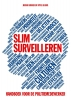 Jeroen  Bakker, Sytse  Algera,Slim surveilleren