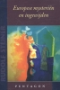 Rudolf  Steiner ,Europese mysteriën en ingewijden