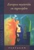 Rudolf  Steiner ,Europese mysteri?n en ingewijden