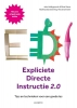 Silvia  Ybarra John  Hollingsworth,Expliciete directe instructie