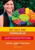 <b>Kristina  Carrillo-Bucaram</b>,Het Fully Raw voedingsplan