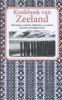 Nelly de Zwaan ,Kookboek van Zeeland