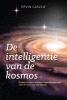 <b>Ervin  Laszlo</b>,De intelligentie van de kosmos