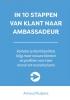 Arnoud  Kuipers ,In 10 stappen van klant naar ambassadeur