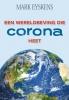 <b>Mark Eyskens</b>,Een wereldbeving die corona heet