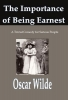 Oscar  Wilde ,The Importance of Being Earnest,