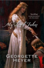 Heyer, Georgette My Lord John
