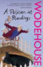 Wodehouse, PG Pelican at Blandings