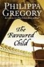 Philippa Gregory The Favoured Child